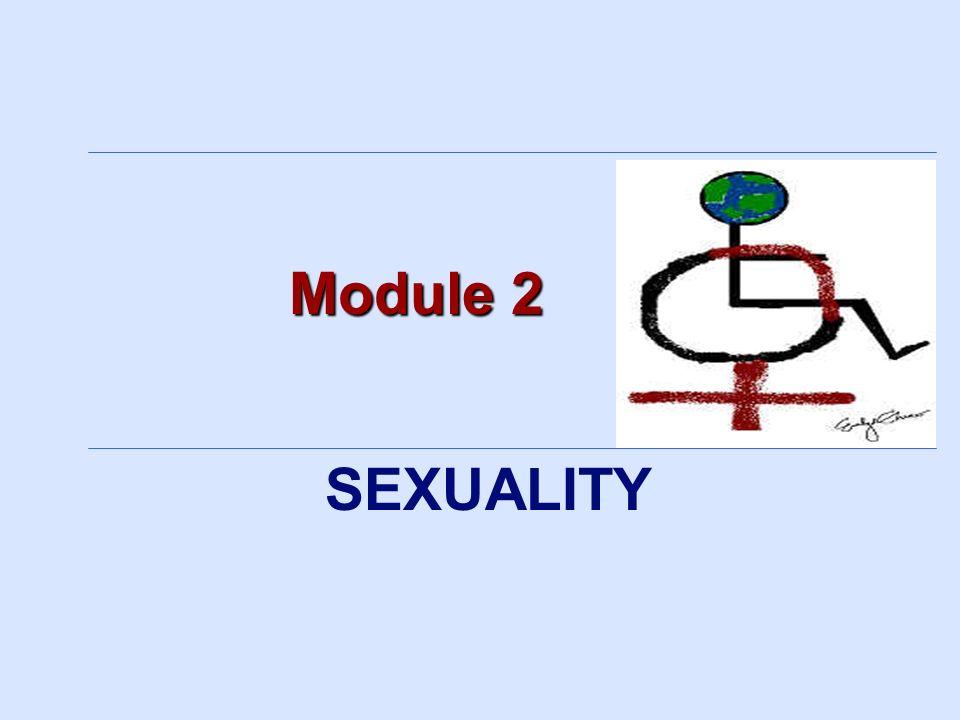 Module 2 SEXUALITY