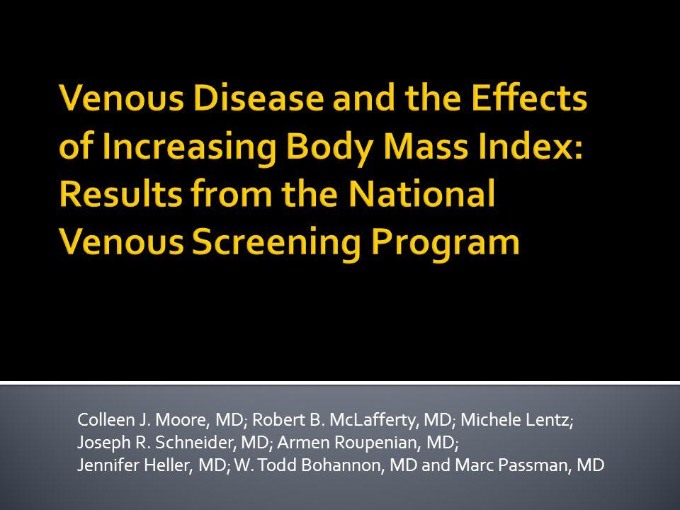 Colleen J. Moore, MD; Robert B. McLafferty, MD; Michele Lentz; Joseph R. Schneider, MD; Armen Roupenian, MD; Jennifer Heller, MD; W. Todd Bohannon, MD