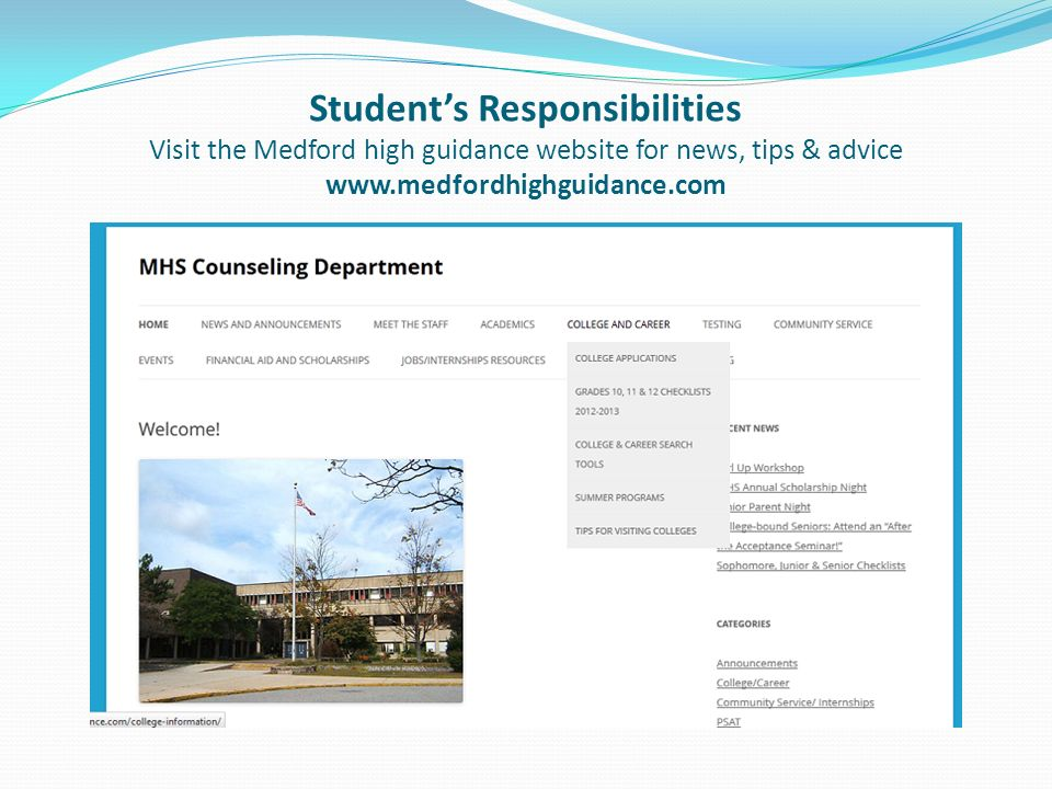 Students Responsibilities Visit the Medford high guidance website for news, tips & advice www.medfordhighguidance.com