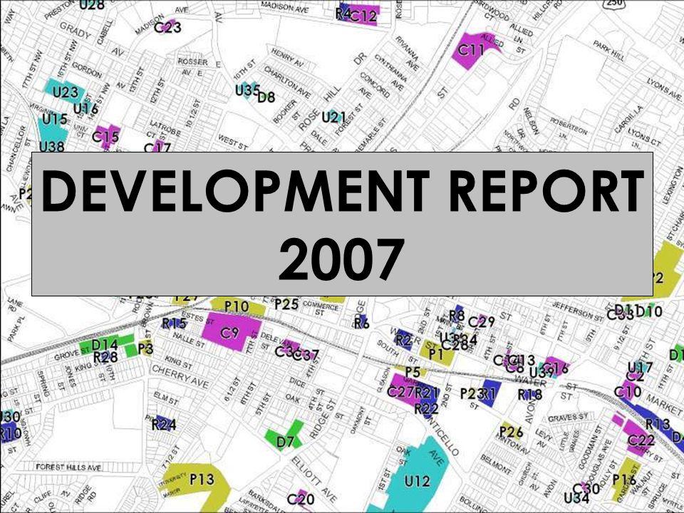 DEVELOPMENT REPORT 2007