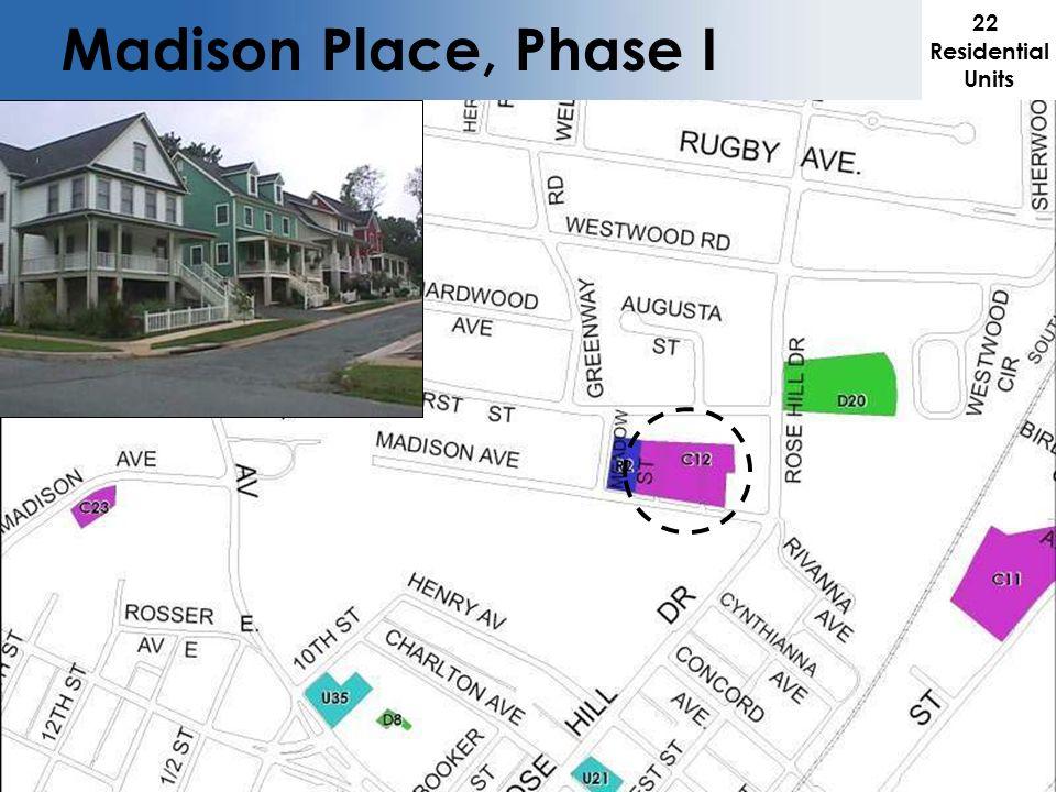 Madison Place, Phase I 22 Residential Units