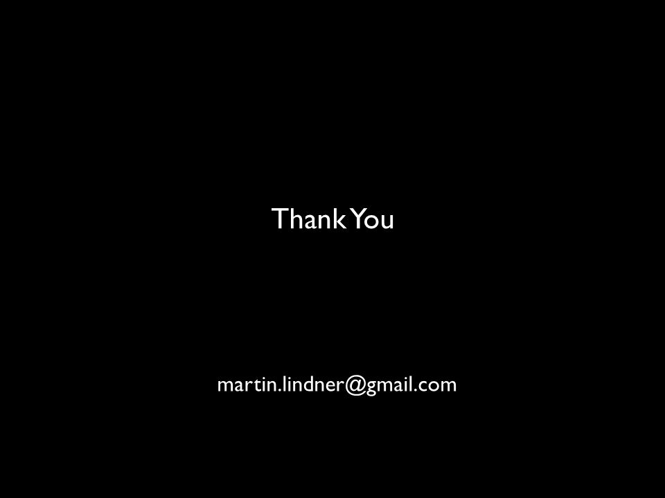 OPENNESS martin.lindner@gmail.com Thank You