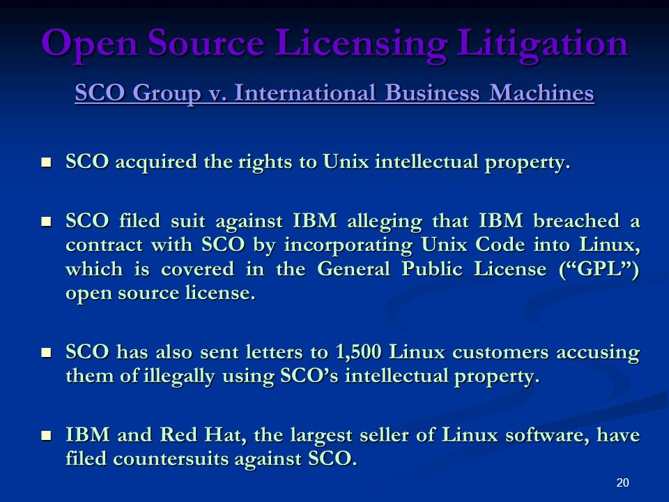 20 Open Source Licensing Litigation SCO Group v.