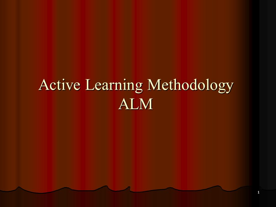 1 Active Learning Methodology ALM