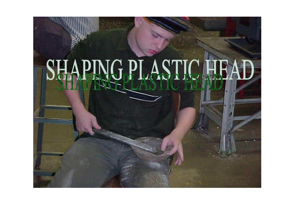 Shaping plastic head