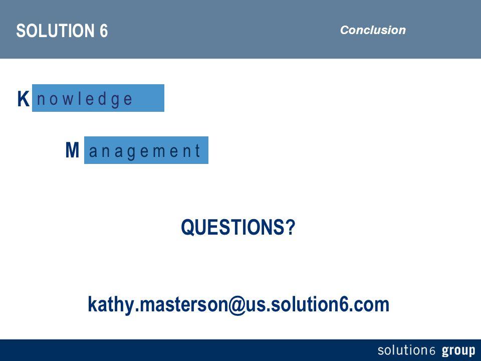 SOLUTION 6 K a t h y M a s t e r s o n QUESTIONS.