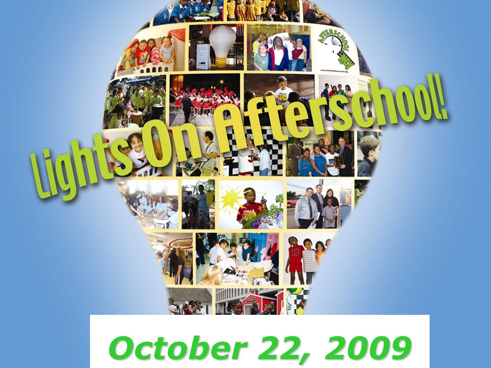 www.afterschoolalliance.org October 22, 2009