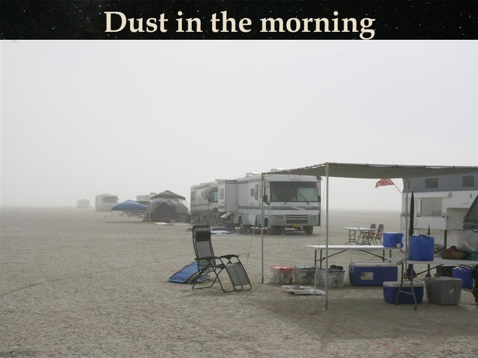 Dust in the morning