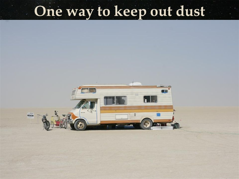 One way to keep out dust