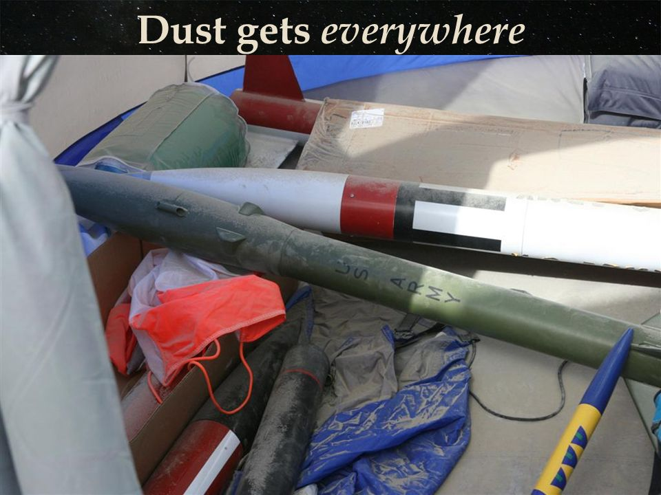 Dust gets everywhere