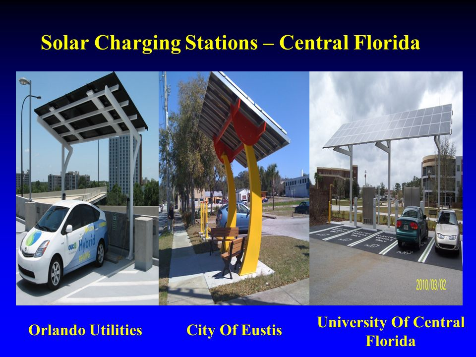 Solar Charging Stations – Central Florida Orlando Utilities University Of Central Florida City Of Eustis