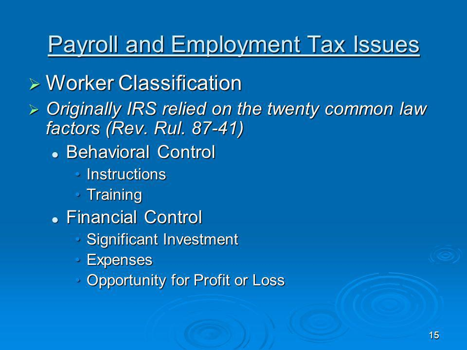 14 Payroll and Employment Tax Issues Student FICA Exception Student FICA Exception Medical Residents Medical Residents
