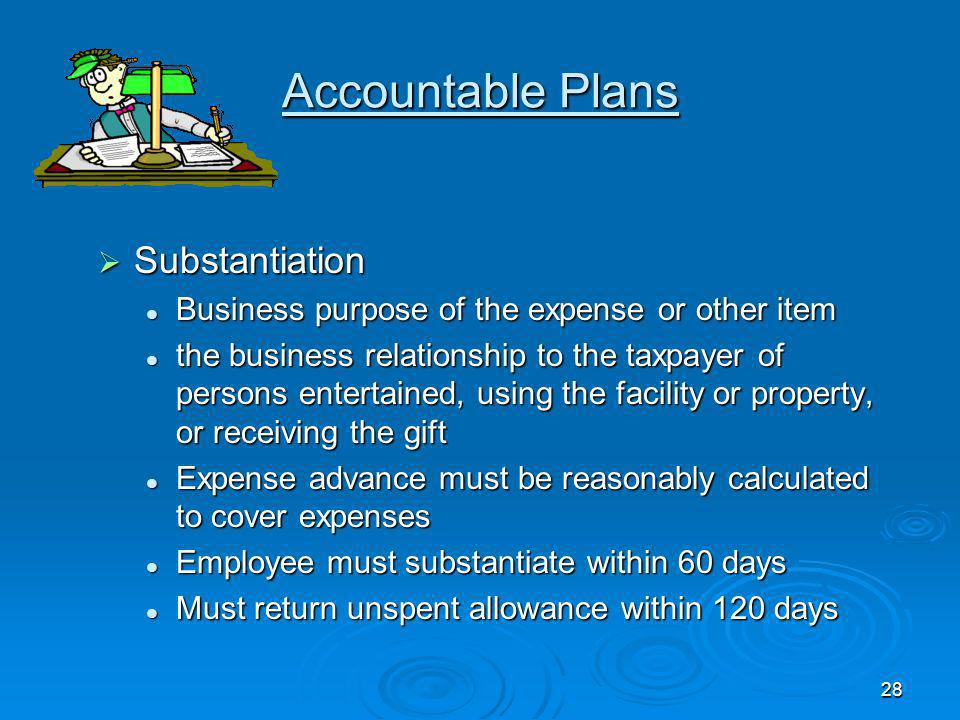27 Accountable Plans Business Connection IRC 162 Business Connection IRC 162 The amount must be paid for business expenses paid or incurred by the ee
