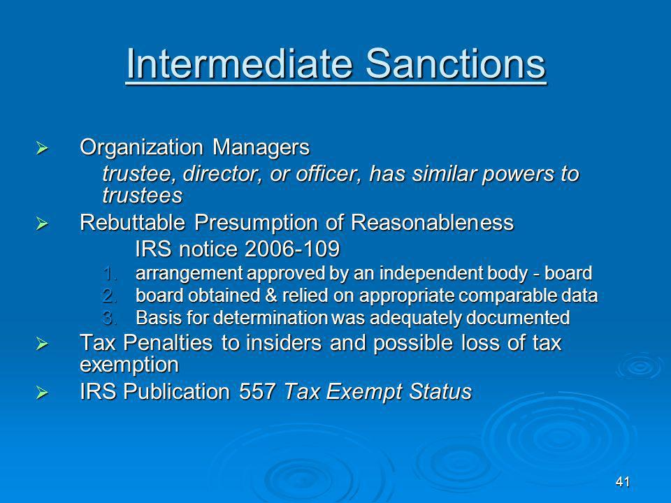 40 Intermediate Sanctions Disqualified persons Disqualified persons Substantial influence Substantial influence Family members Family members Entities