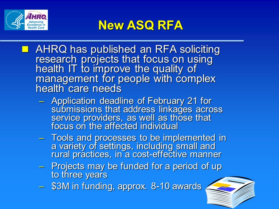 New ASQ RFA AHRQ has published an RFA soliciting research projects that focus on using health IT to improve the quality of management for people with