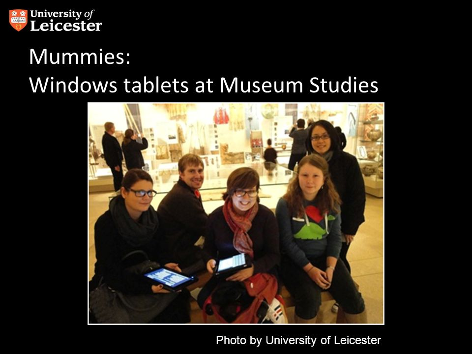 Mummies: Windows tablets at Museum Studies Photo by University of Leicester