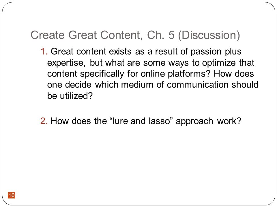 10 Create Great Content, Ch.