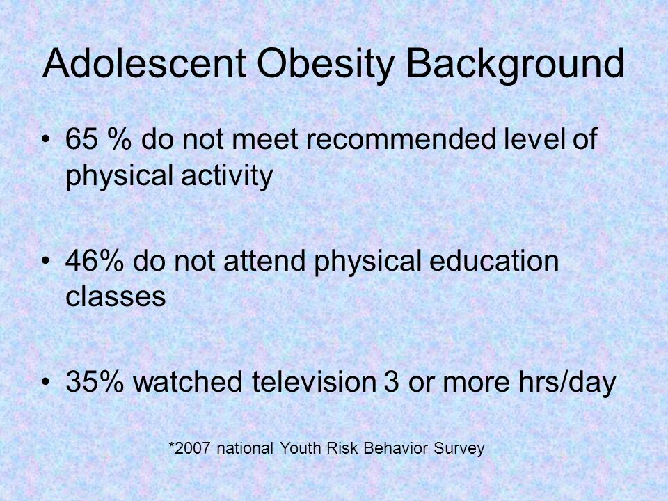 Health Risks Associated with Childhood & Adolescent Obesity Type 2 diabetes mellitus Metabolic syndrome Polycystic ovarian syndrome Hypertension Neruological Advanced Maturation Cardiovascular Disease Dyslipidemia Pulmonary Gastrointestinal Orthopedic Psychosocial Renal
