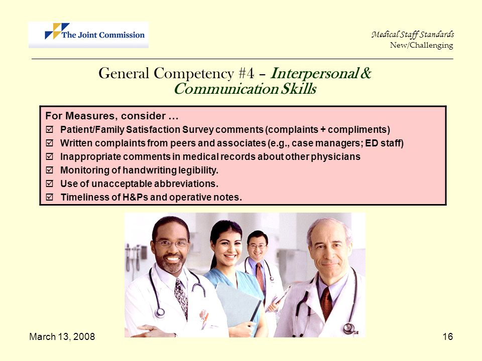 March 13, 200816 Medical Staff Standards New/Challenging _____________________________________________________________________________________________