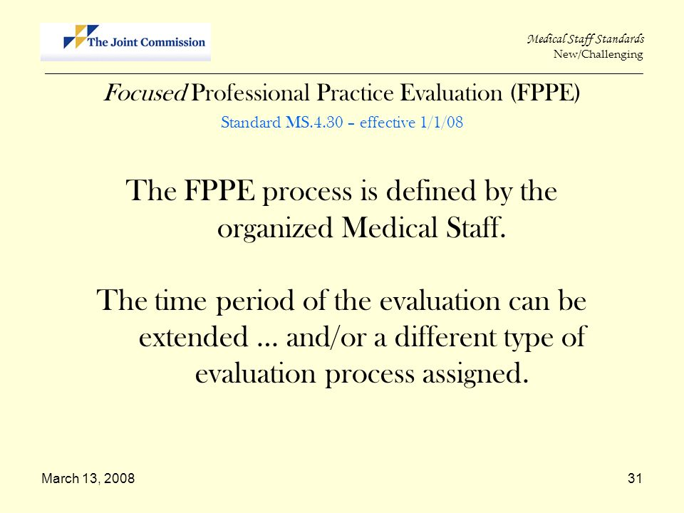 March 13, 200831 Medical Staff Standards New/Challenging _____________________________________________________________________________________________
