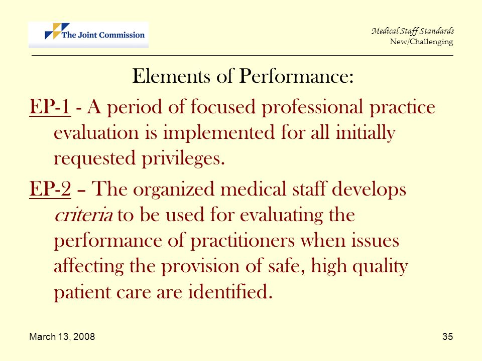 March 13, 200835 Medical Staff Standards New/Challenging _____________________________________________________________________________________________