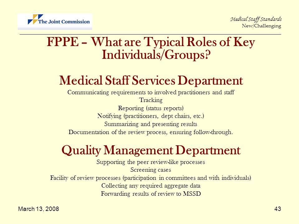 March 13, 200843 Medical Staff Standards New/Challenging _____________________________________________________________________________________________