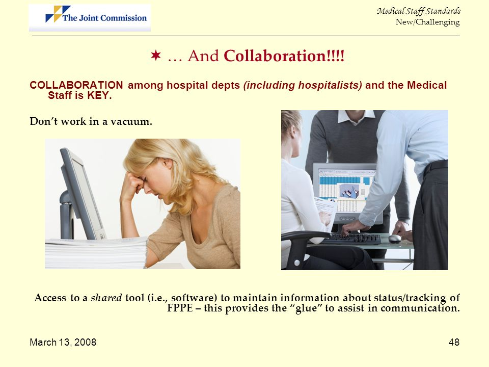 March 13, 200848 Medical Staff Standards New/Challenging _____________________________________________________________________________________________