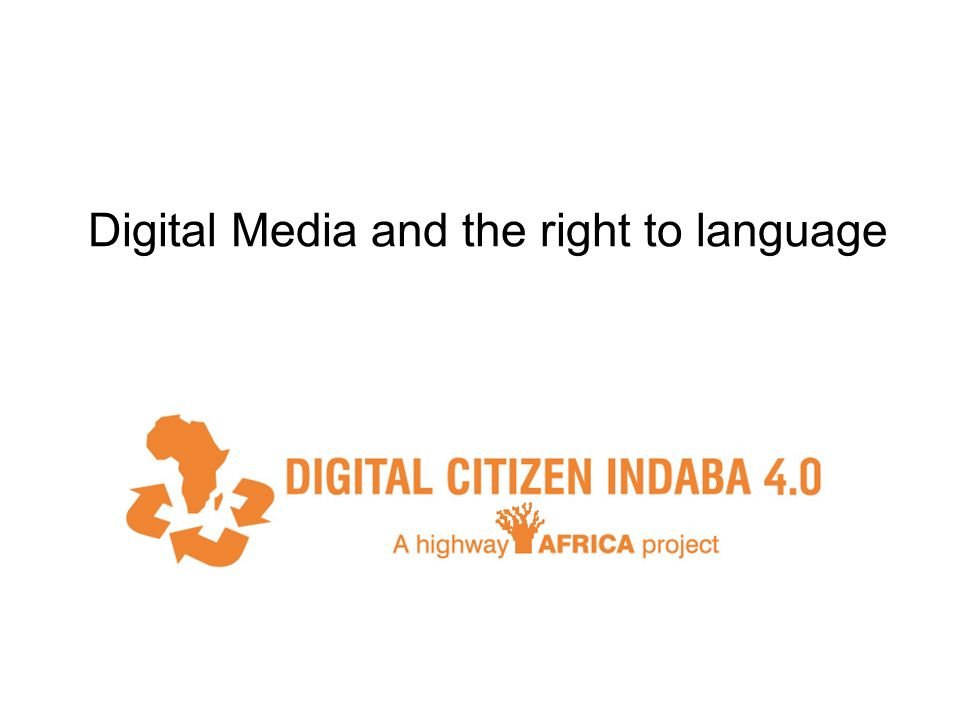 Digital Media and the right to language