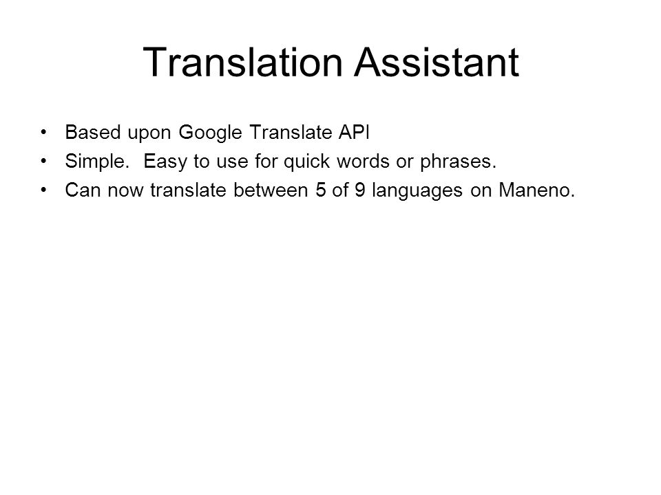 Translation Assistant Based upon Google Translate API Simple.