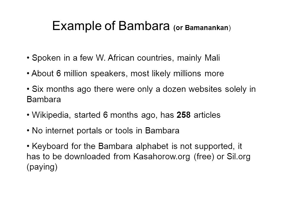 Example of Bambara (or Bamanankan) Spoken in a few W.