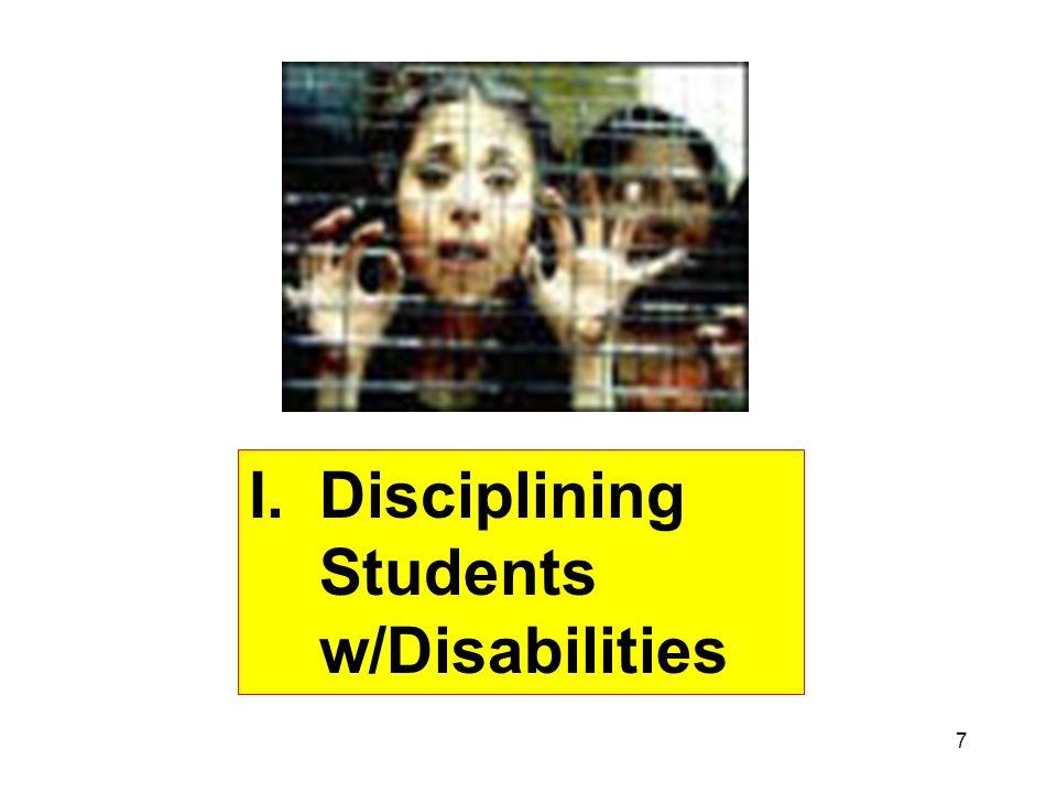 7 I.Disciplining Students w/Disabilities