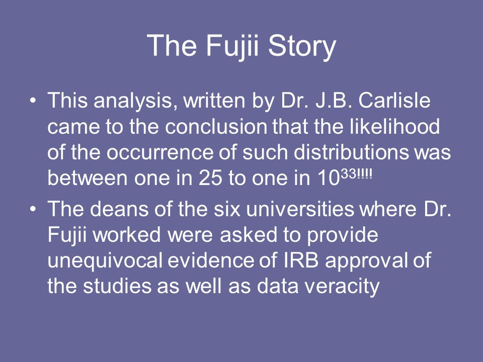 The Fujii Story This analysis, written by Dr. J.B.
