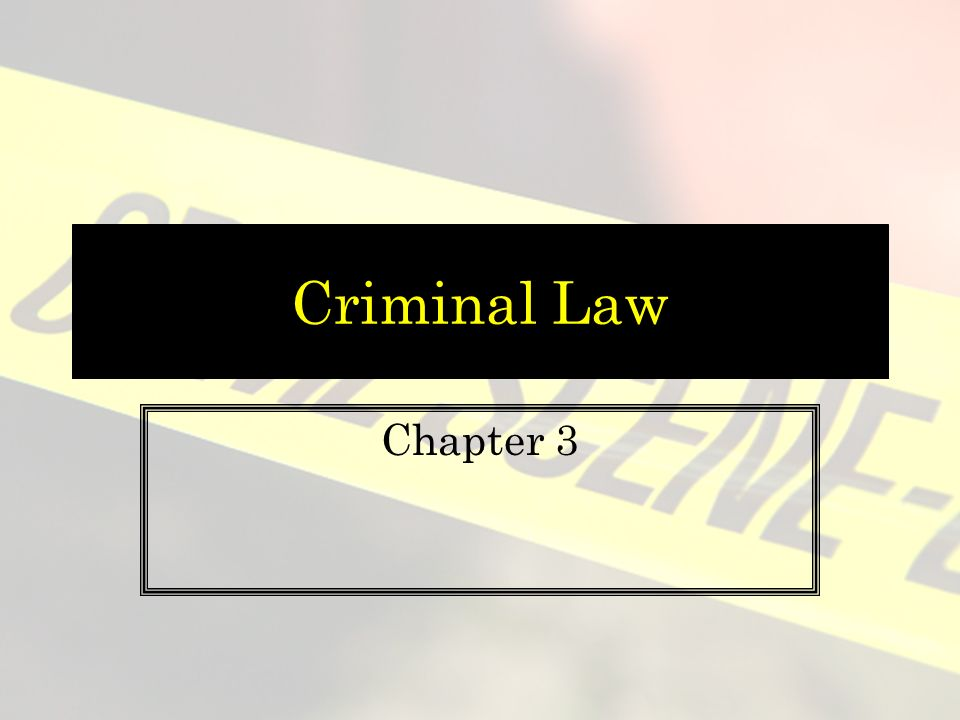 Criminal Law Chapter 3
