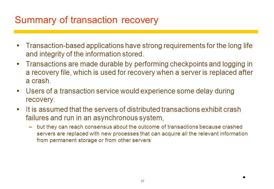 54 Figure 13.23 Nested transactions T A 1 A 11 A 12 A 2 A 1 T 1 T 11 T 12 T 2 A 11 A A 12 A A 2 top of stack T 1 T 2 T 11 T 12