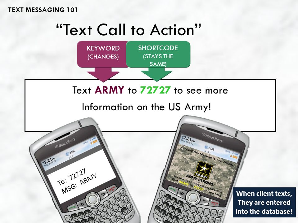 Text Call to Action Text ARMY to 72727 to see more Information on the US Army.