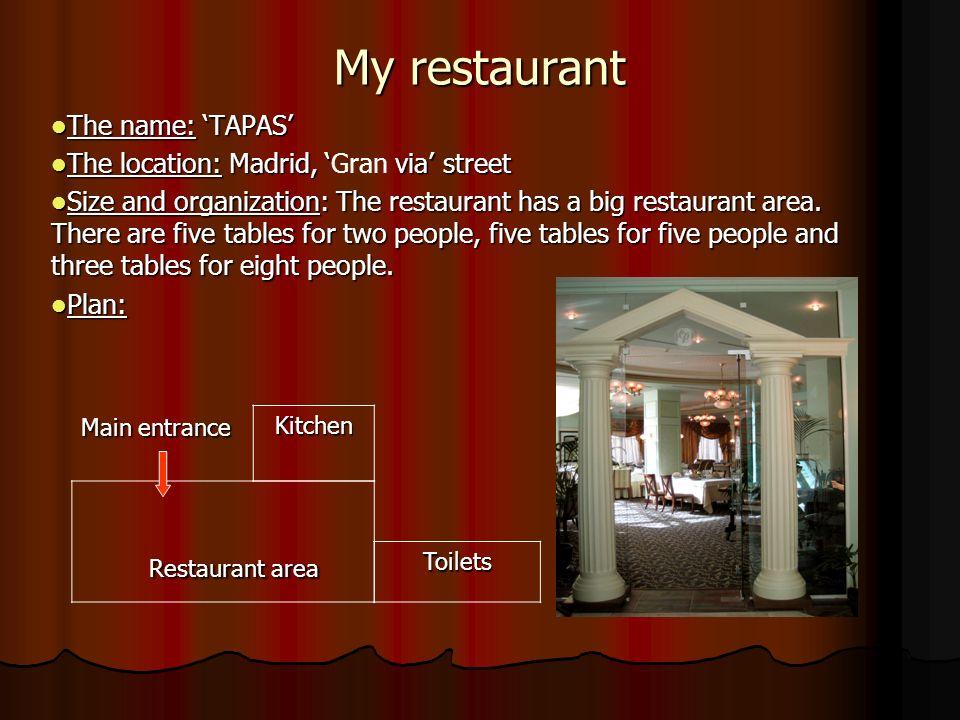 Style and decoration: Style and decoration: It is a baroque restaurant.