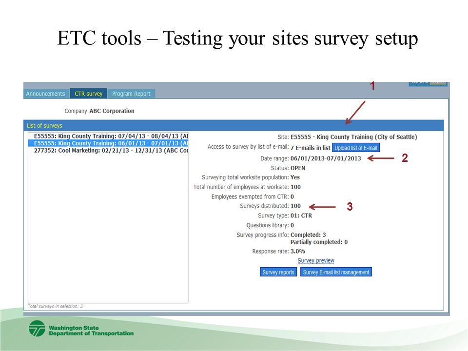 ETC tools – Testing your sites survey setup 2 3 1