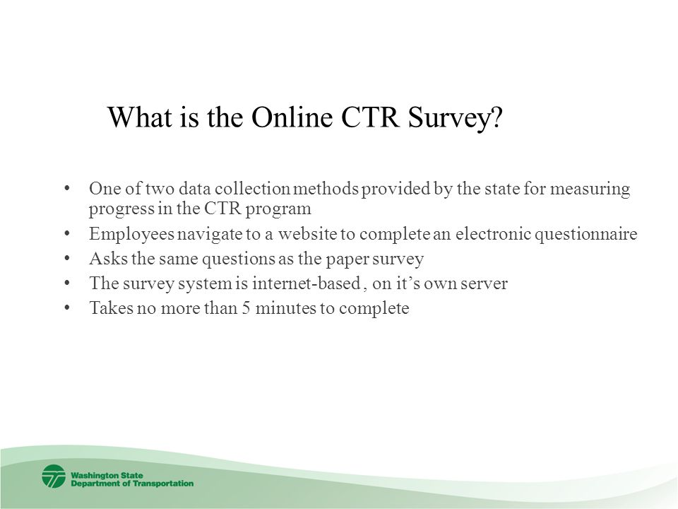 What is the Online CTR Survey.