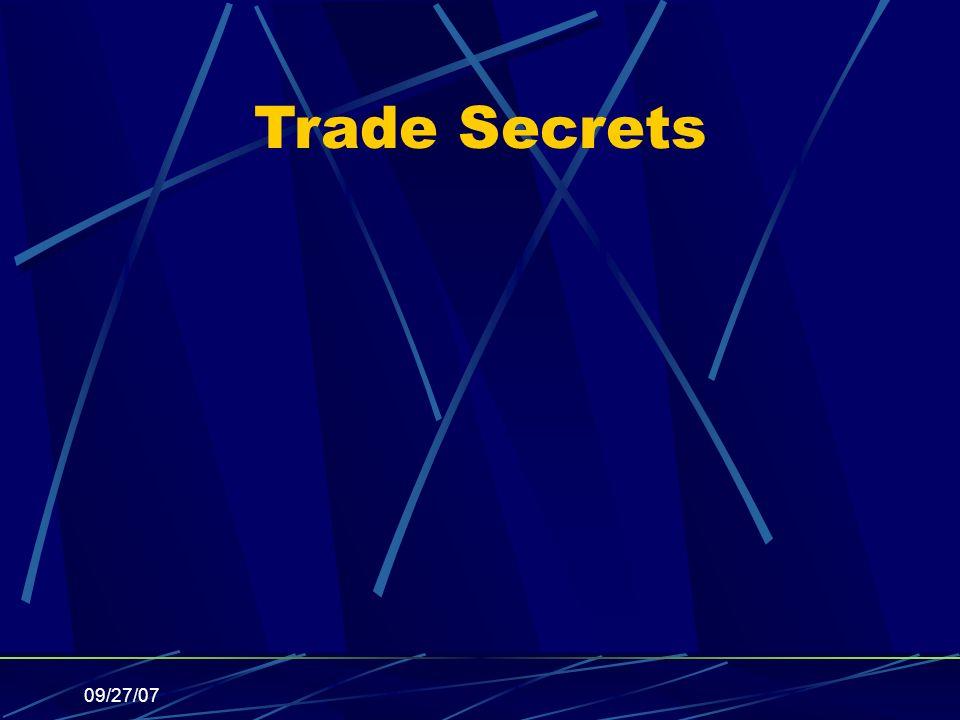 09/27/07 Trade Secrets