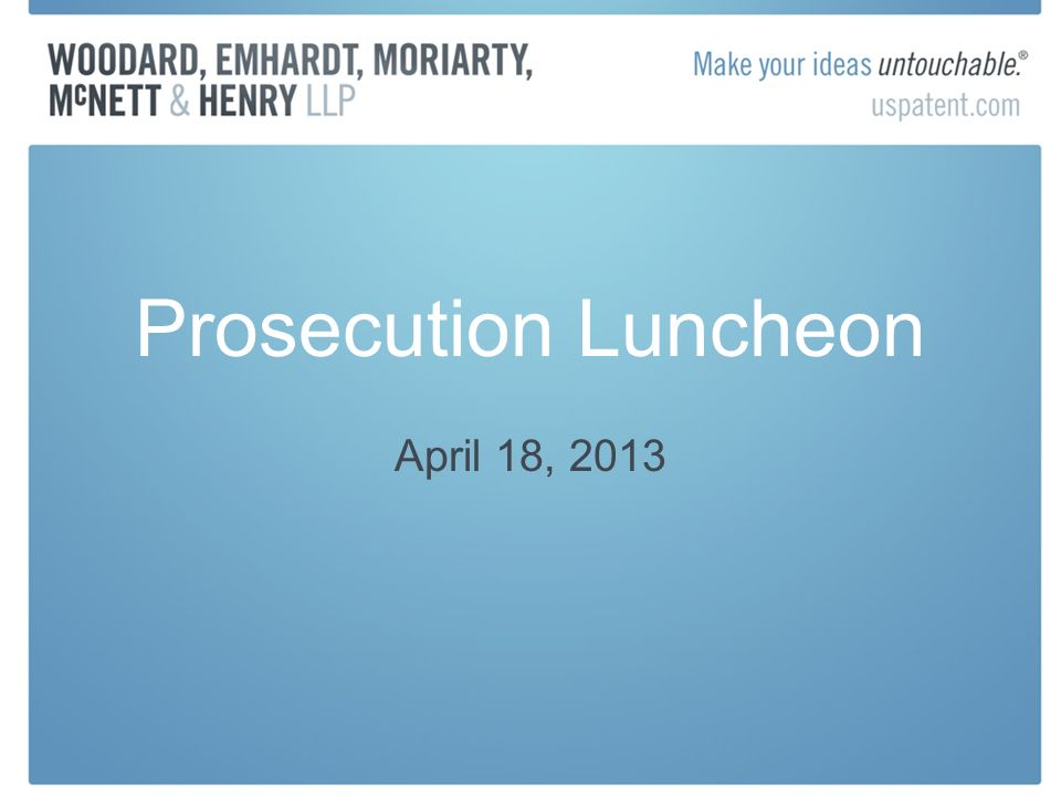 Prosecution Luncheon April 18, 2013