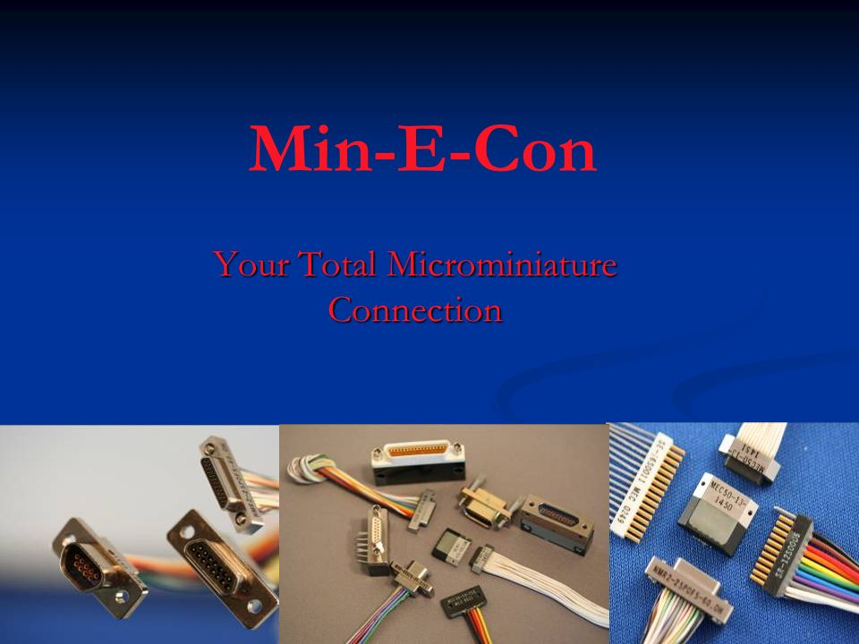 Min-E-Con Your Total Microminiature Connection