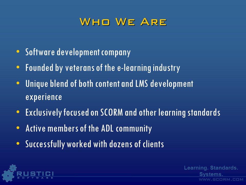 www.scorm.com Learning. Standards. Systems. SCORM Engine – Case Study: SDA Studio
