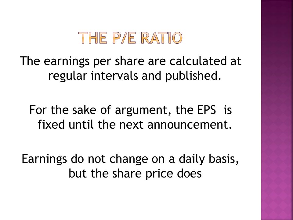 The earnings per share are calculated at regular intervals and published.