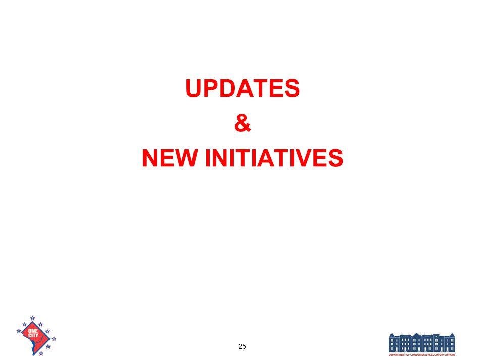 UPDATES & NEW INITIATIVES 25