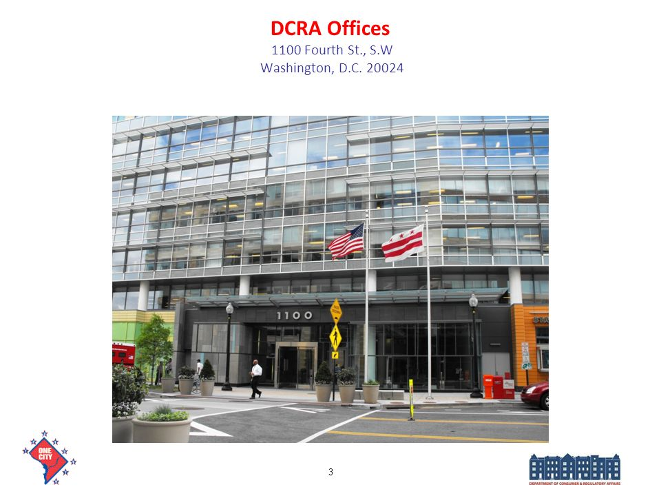 DCRA Offices 1100 Fourth St., S.W Washington, D.C. 20024 3