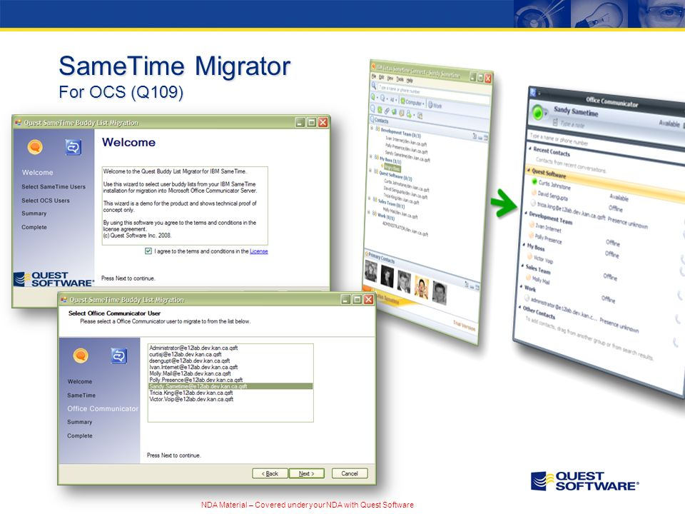 NDA Material – Covered under your NDA with Quest Software SameTime Migrator For OCS (Q109)