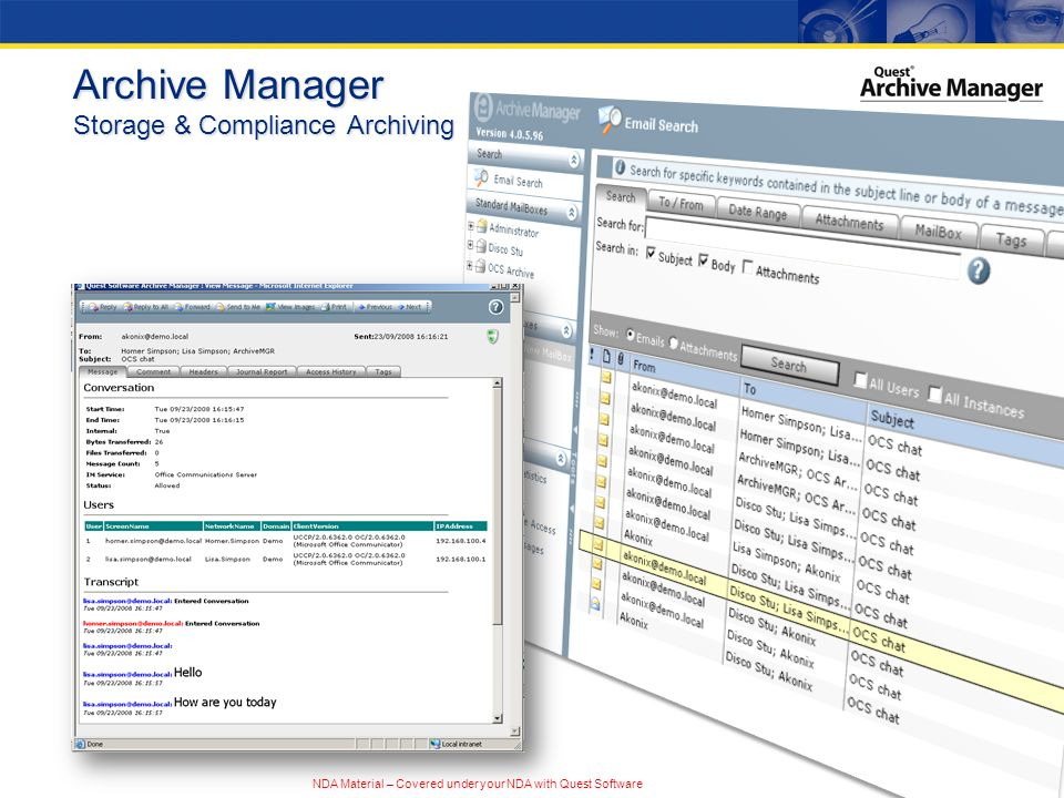 NDA Material – Covered under your NDA with Quest Software Archive Manager Storage & Compliance Archiving