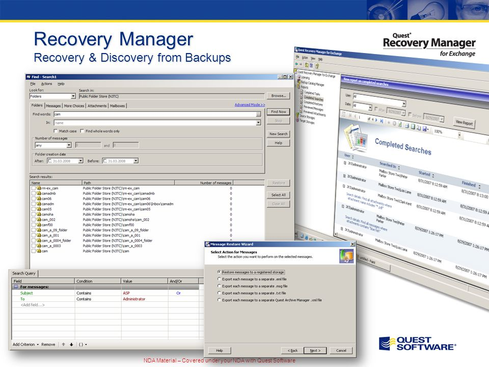 NDA Material – Covered under your NDA with Quest Software Recovery Manager Recovery & Discovery from Backups