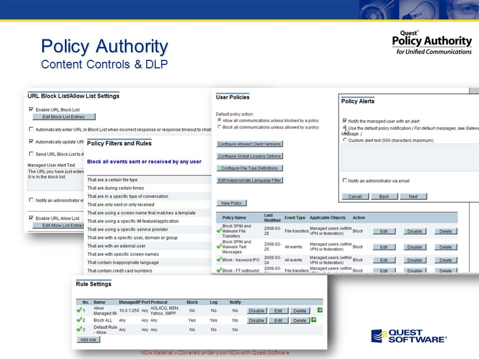 NDA Material – Covered under your NDA with Quest Software Policy Authority Content Controls & DLP