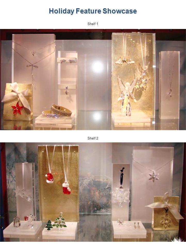 40 Shelf 1 Shelf 2 Holiday Feature Showcase